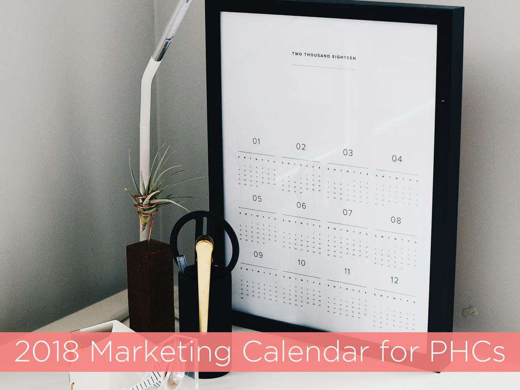 2018 Marketing Calendar for PHCs