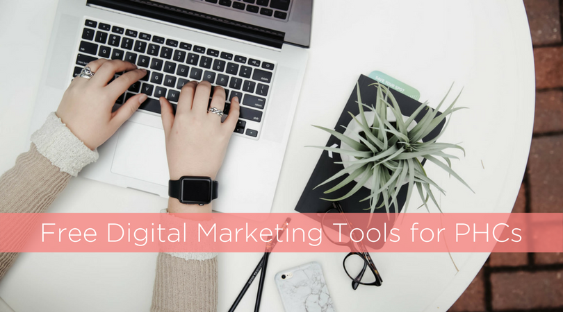 How to Take Advantage of Free Digital Marketing Tools for Your PHC
