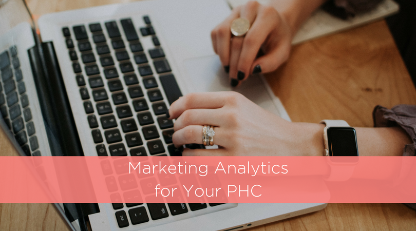Marketing Analytics for Your PHC
