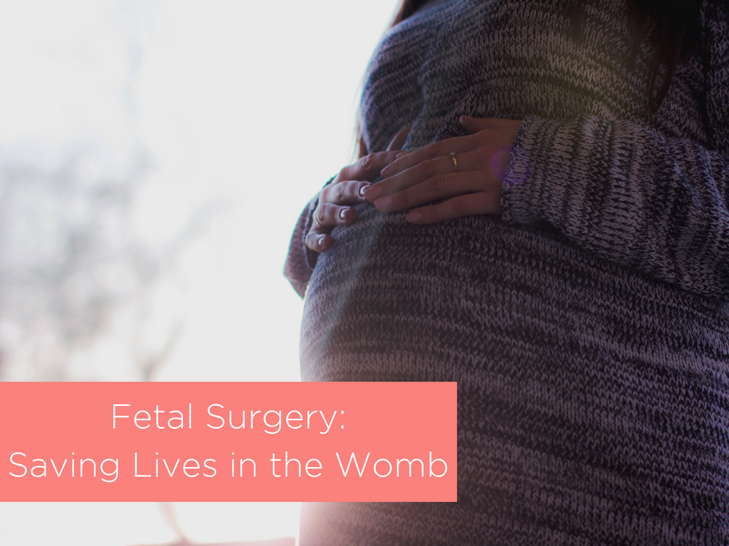 Fetal Surgery: Saving Lives in the Womb